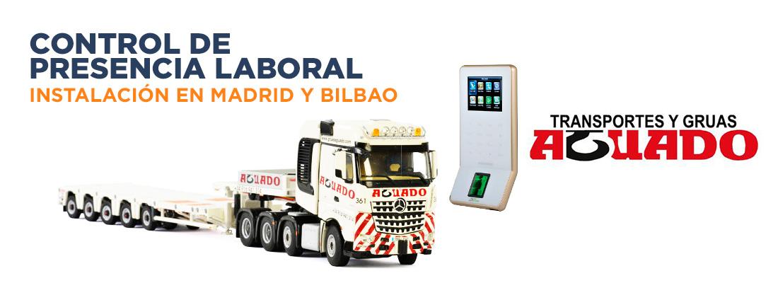 Instalación de Control de Horario Laboral para Transportes Aguado en Madrid y Bilbao